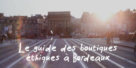 Le guide des boutiques éthiques à Bordeaux