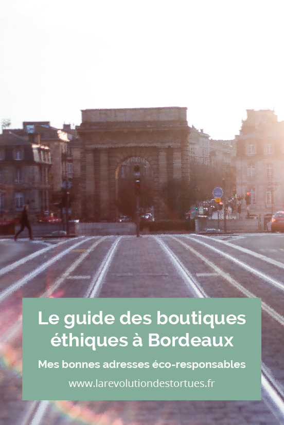 guide boutiques éthiques bordeaux