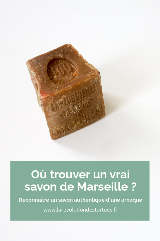 trouver un vrai savon de marseille