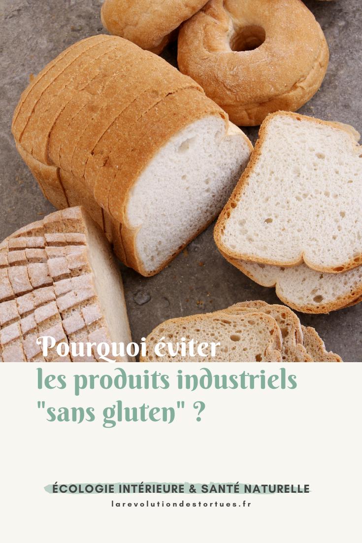 éviter produits sans gluten industriels